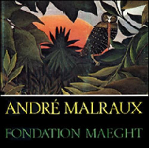 André Malraux. Fondation Maeght.