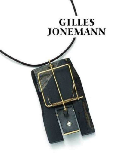 Gilles Jonemann - Un art de l'assemblage