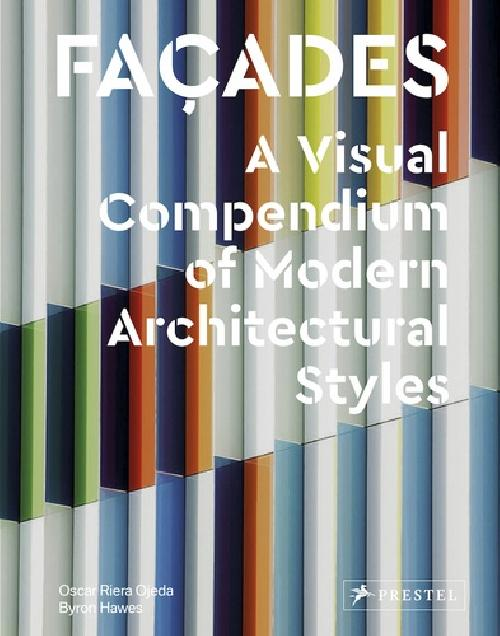 Facades - A visual compendium of modern architectural styles