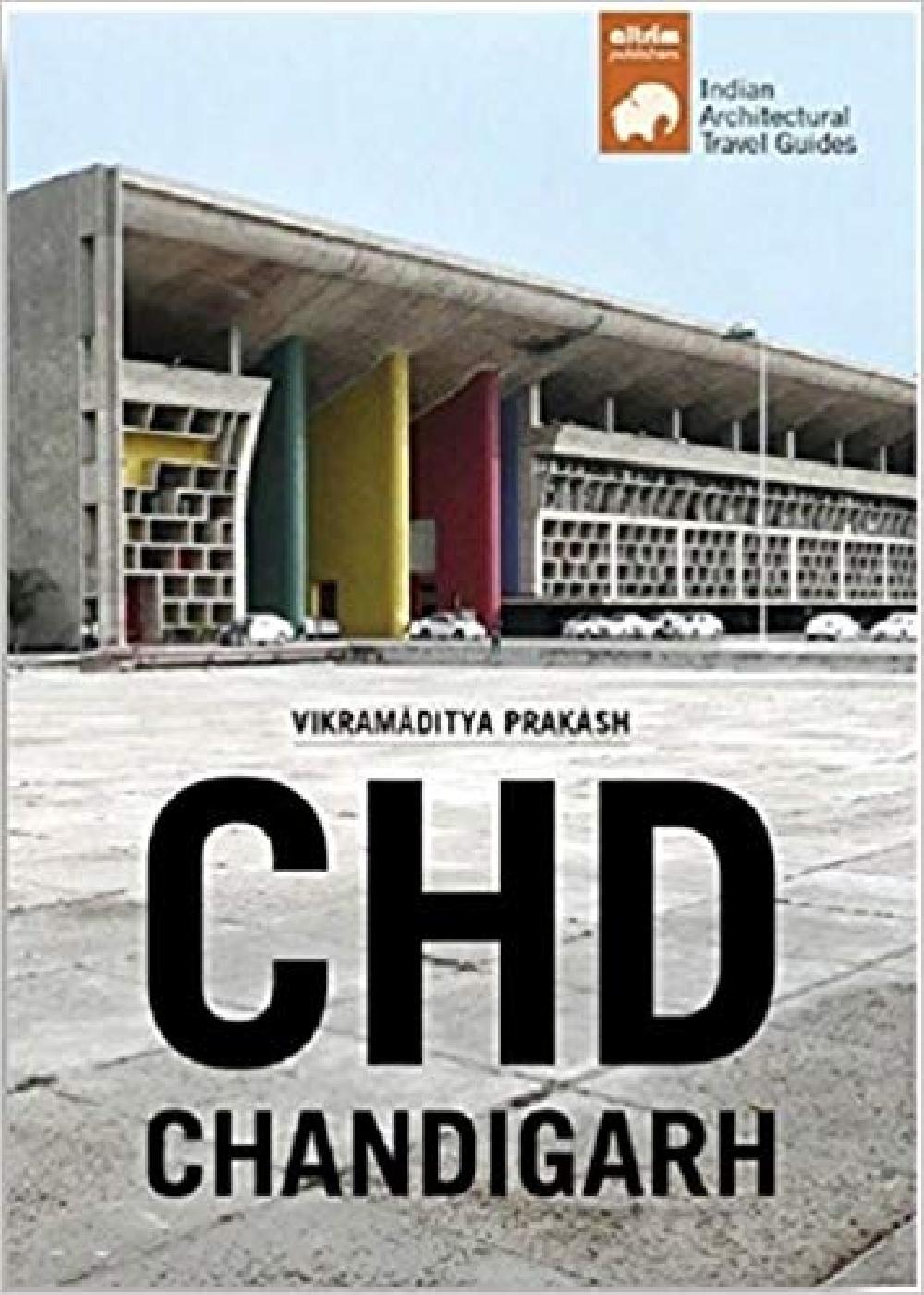 Chd Chandigarh - Architectural Travel Guide