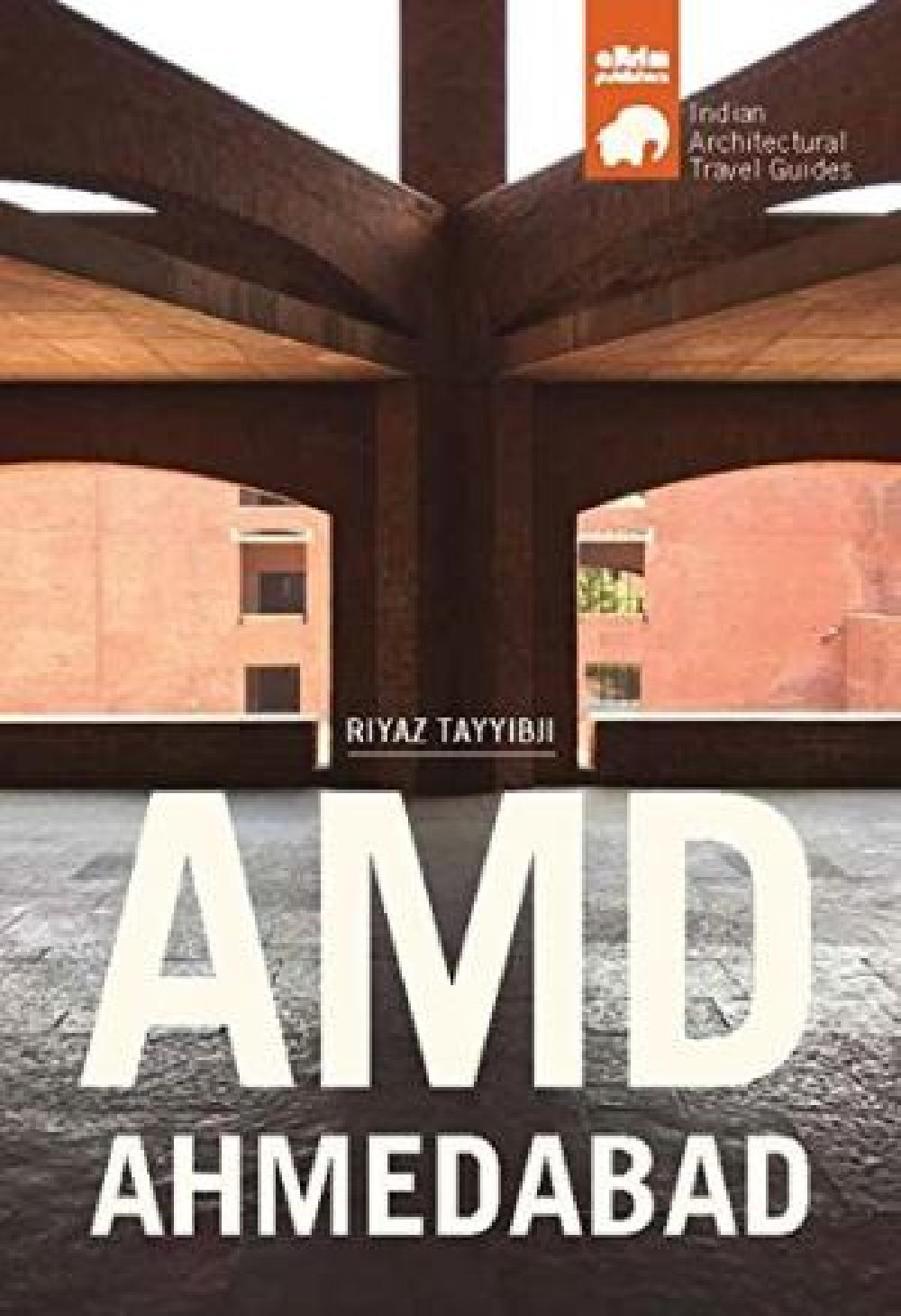 Amd Ahmedabad - Architectural Travel Guide