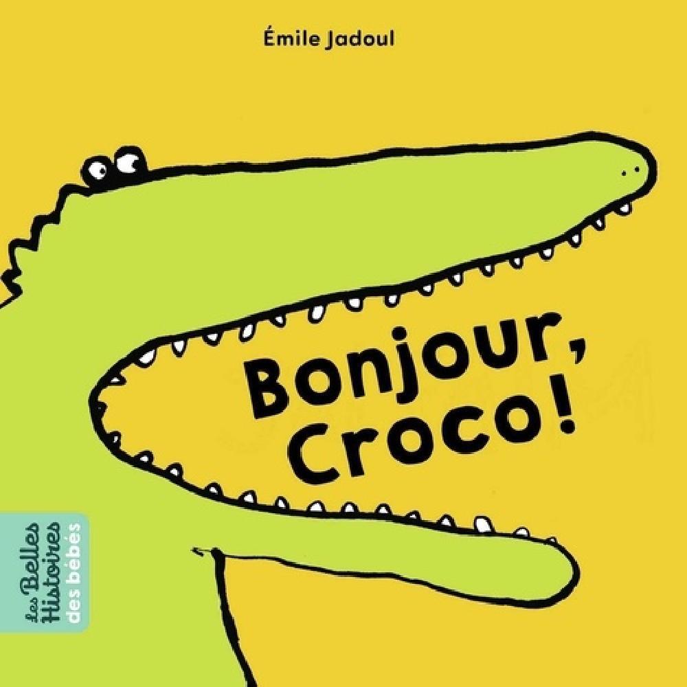 Bonjour, Croco !