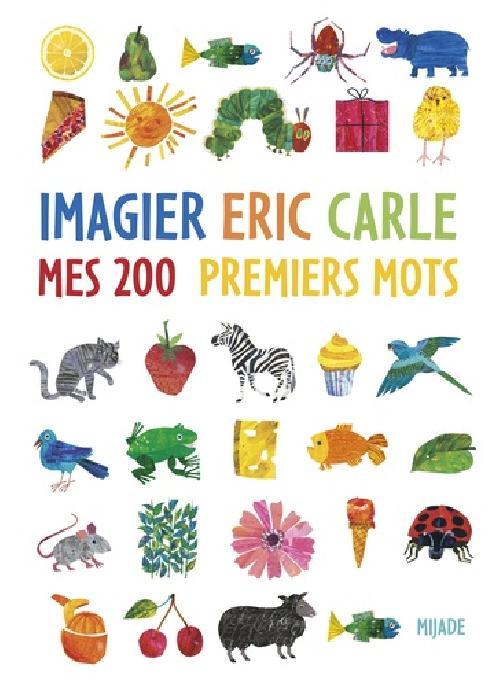 L'imagier Eric Carle - Mes 200 premiers mots