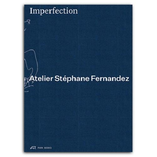 Imperfection - Atelier Stéphane Fernandez