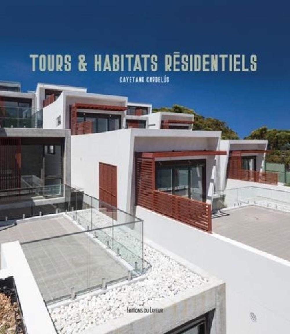 Tours et habitats résidentiels - Edition français-allemand-espagnol