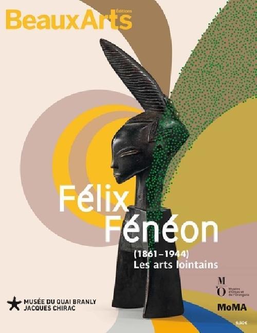 Félix Fénéon (1861-1944) - Les arts lointains