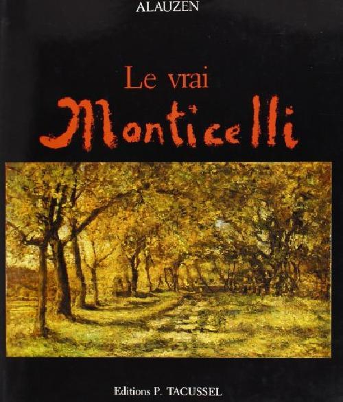 Le vrai Monticelli