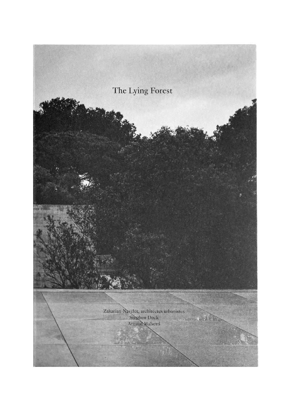 The Lying Forest - La forêt couchée