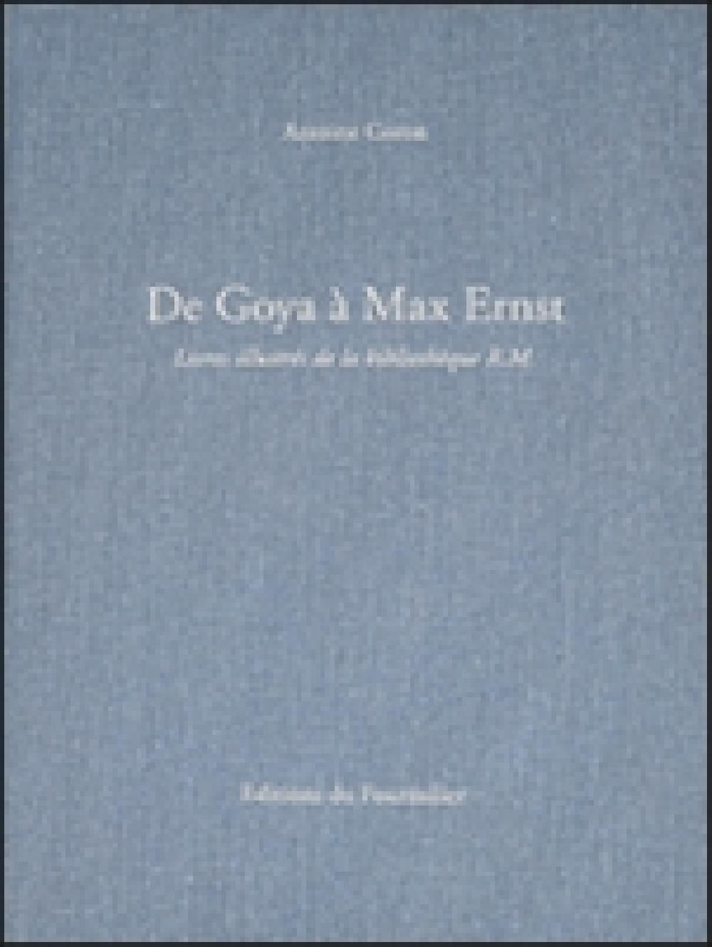 De Goya à Max Ernst - Livres illustrés de la bibliothèque R.M.