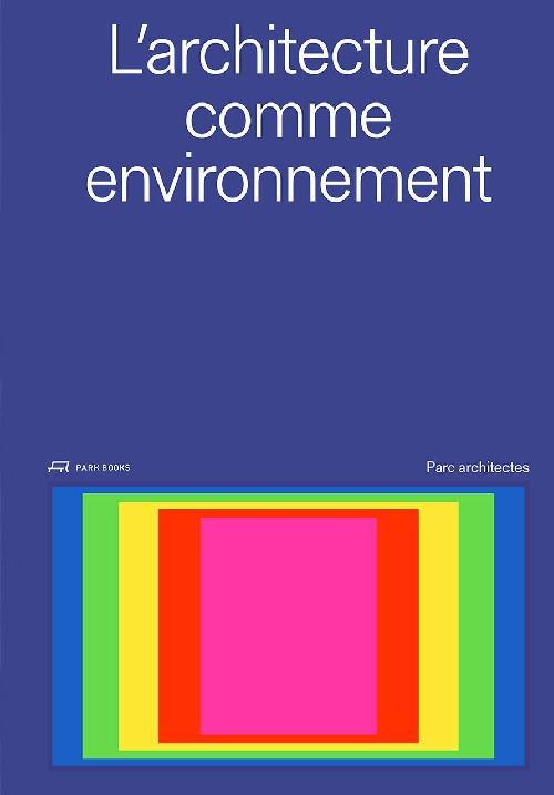 L architecture comme environnement