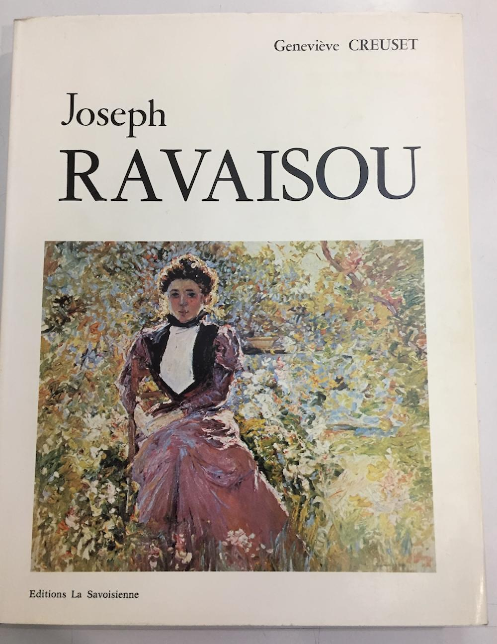 Joseph Ravaisou. Peintre Du Pays d'Aix (1865-1925 )