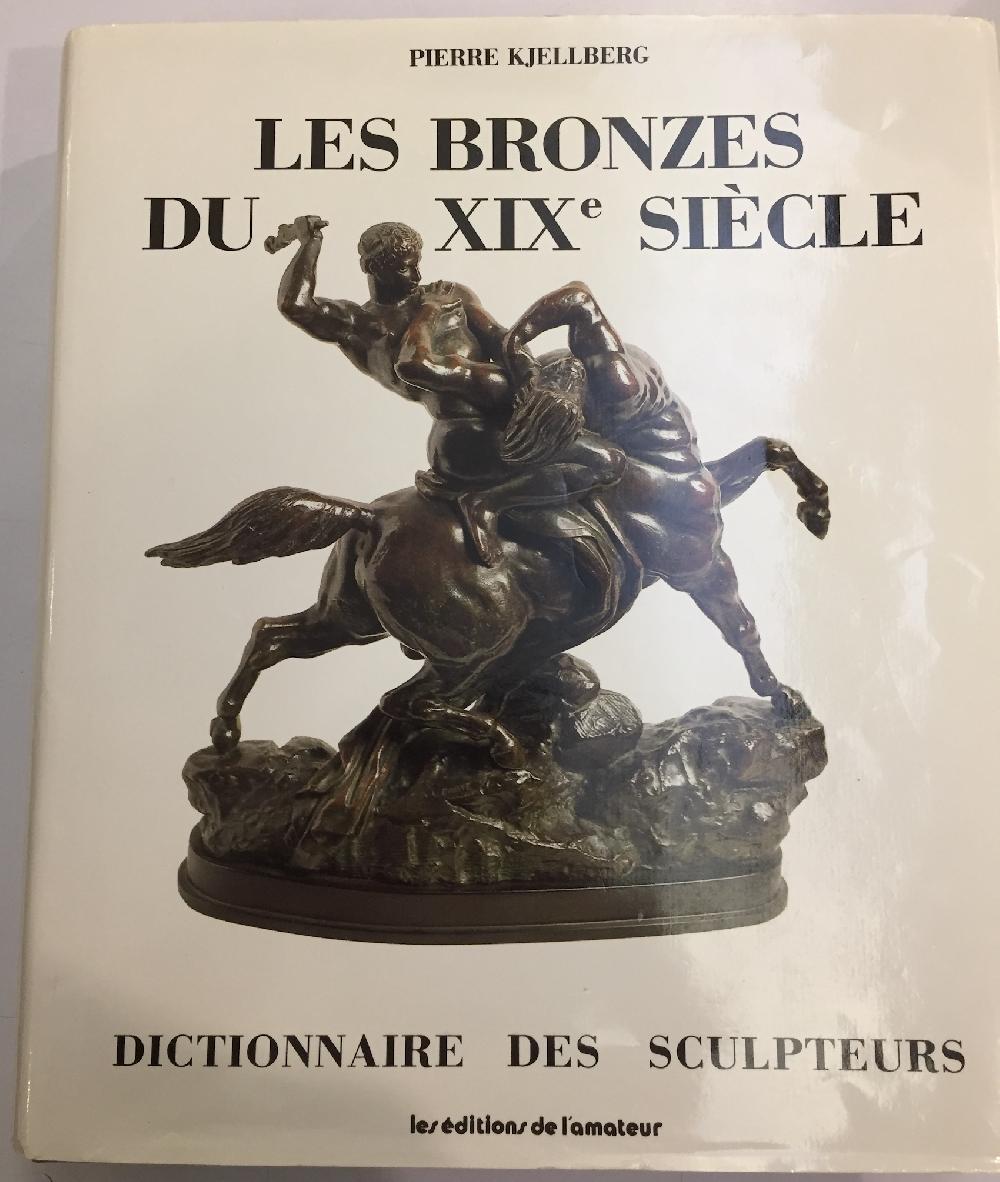 Les bronzes du XIXe siècle. Dictionnaire des sculptures