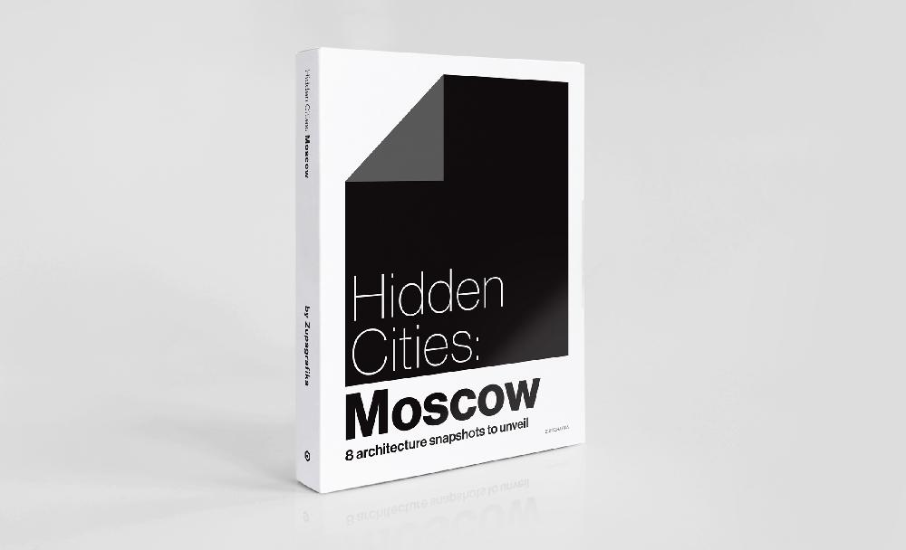 Hidden Cities Moscow / Architecture snapshots to unveil