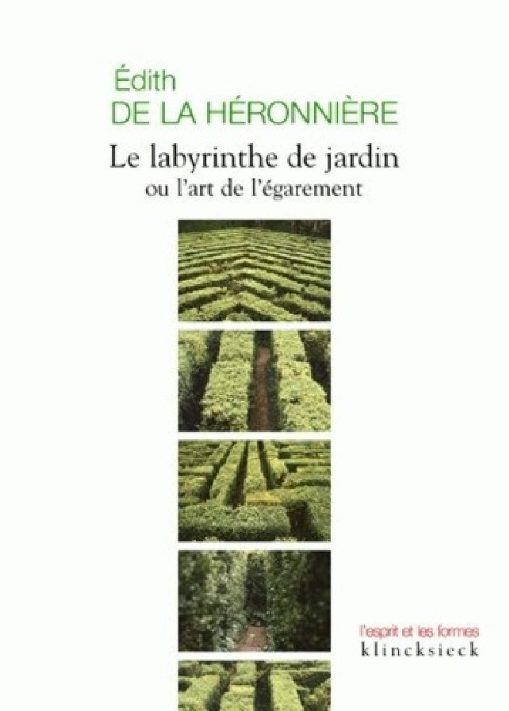Le labyrinthe de jardin ou l'art de l'égarement