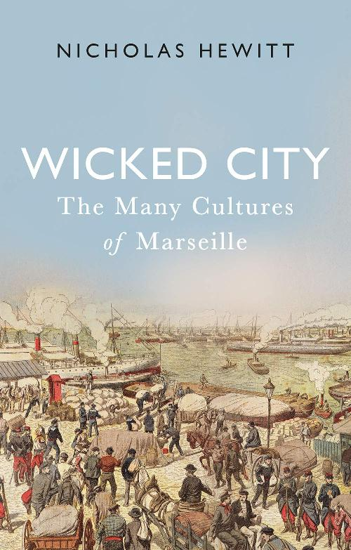 Wicked City. The many cultures of Marseille