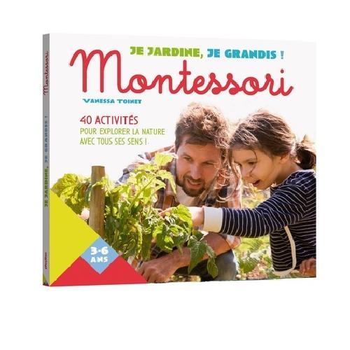 Je jardine, je grandis ! Montessori