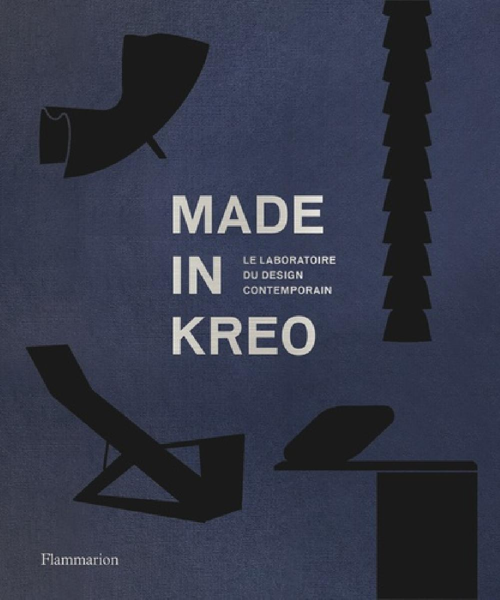 Made in Kreo - Le laboratoire du design contemporain