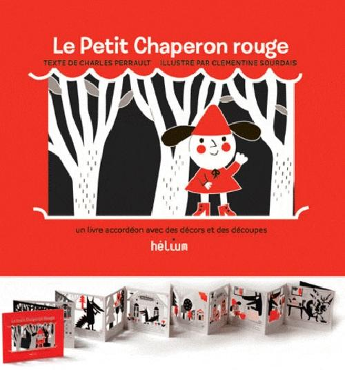 Le Petit Chaperon rouge - Un livre accordéon avec des décors et des découpes