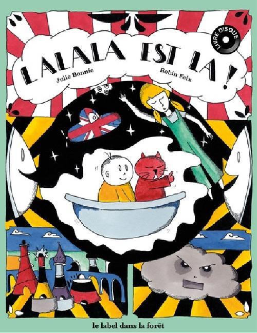 Lalala est là ! - Album avec 1 CD audio