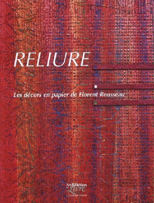 Reliure - Les décors en papier de Florent Rousseau