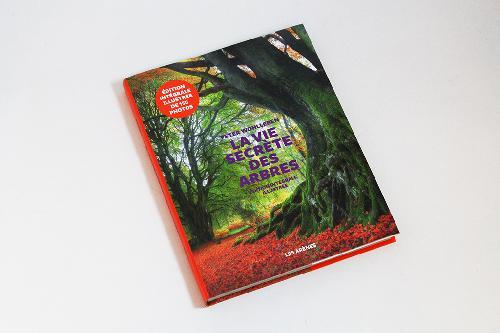 La vie secrète des arbres ( Édition illustrée )
