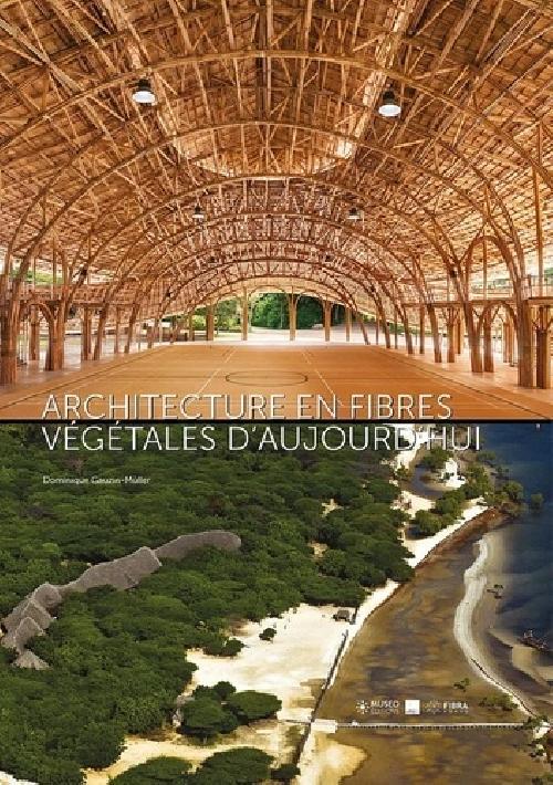 Architecture en fibres végétales d'aujourd'hui