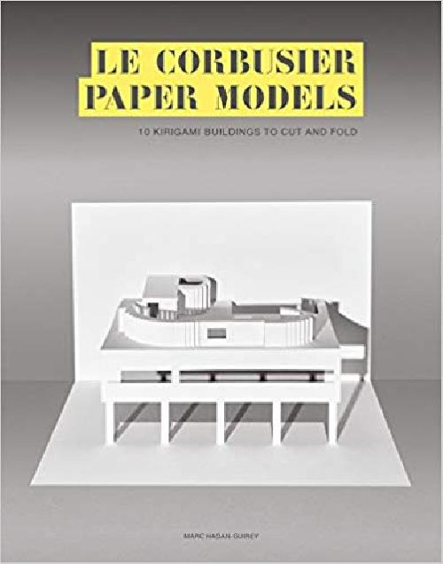 Le Corbusier Paper Models  /  10 Kirigami Buildings To Cut and Fold