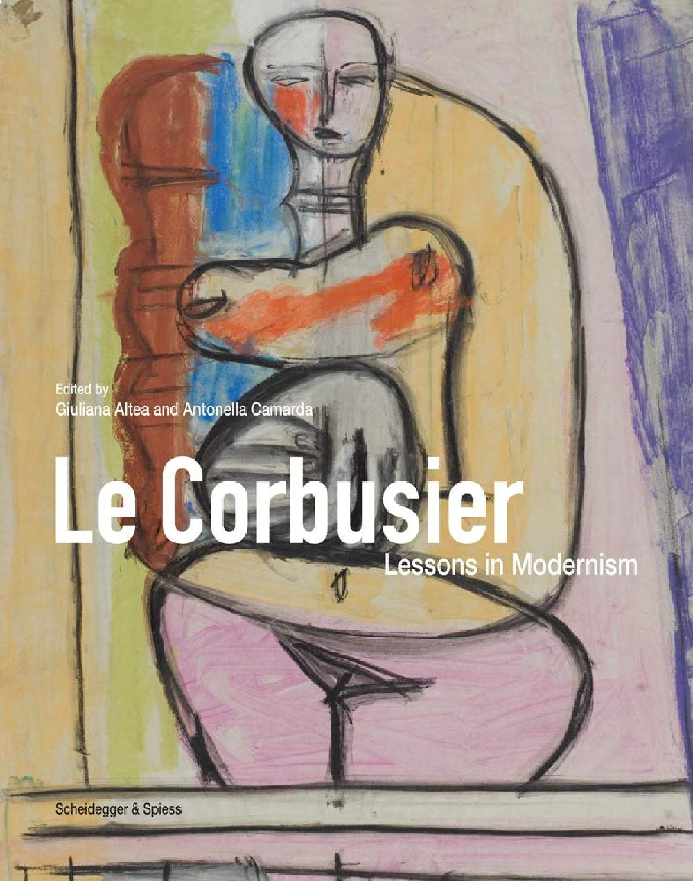 Le Corbusier Lessons in Modernism