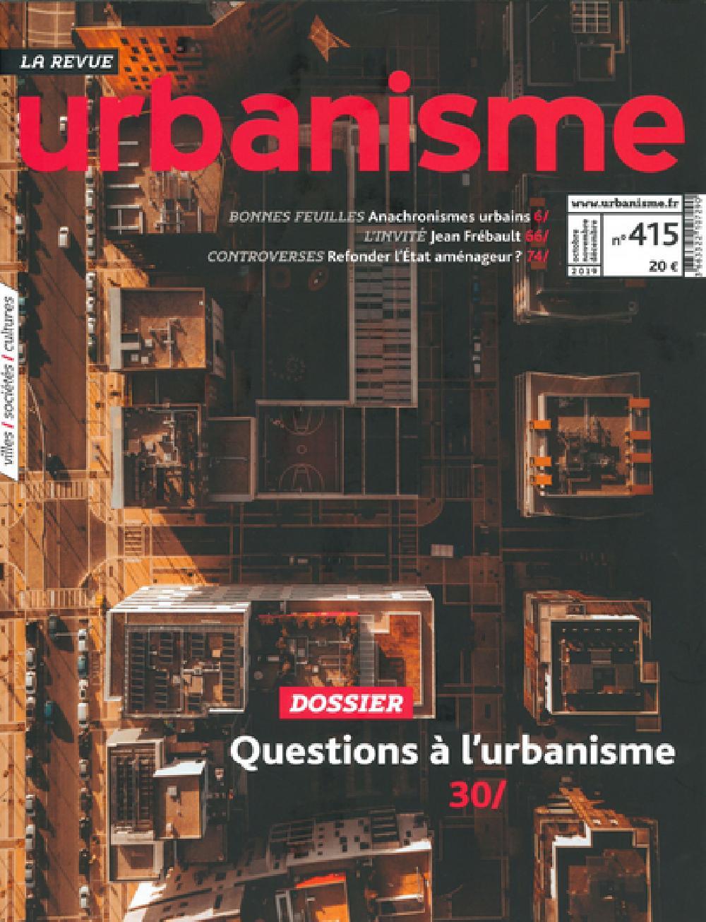 Revue Urbanisme n°415 - Qui fait l'urbanisme aujourd'hui ?