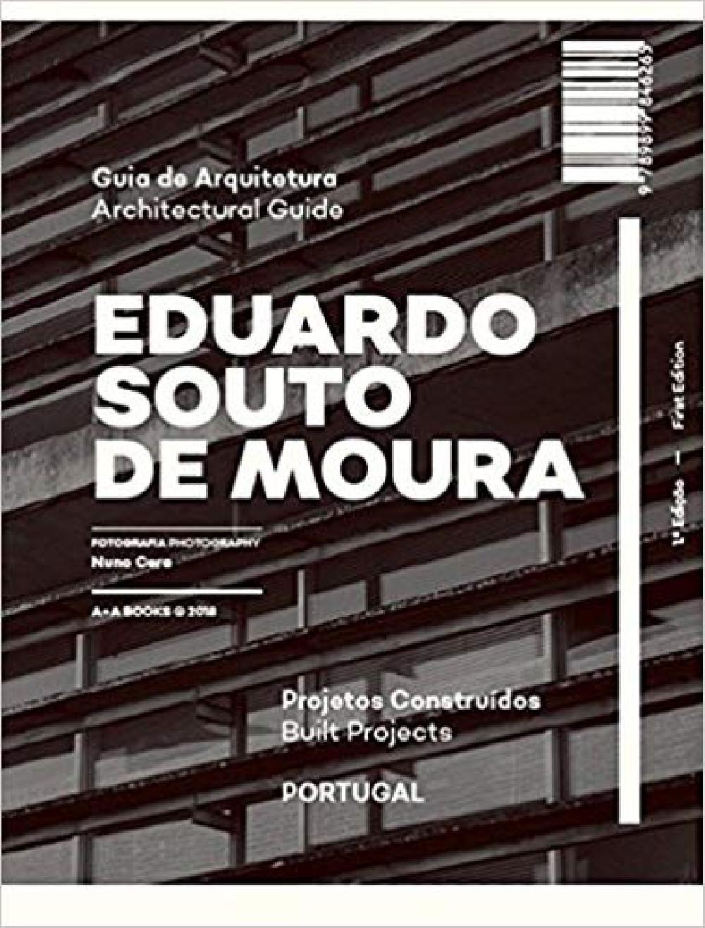 Eduardo Souto De Moura Architectural Guide