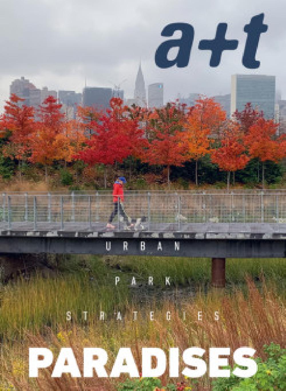 A+T 52 Paradises - Urban Park Strategies