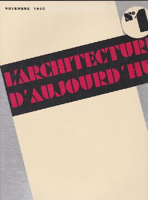 L'ARCHITECTURE D'AUJOURD'HUI N°1 NOV. 1930