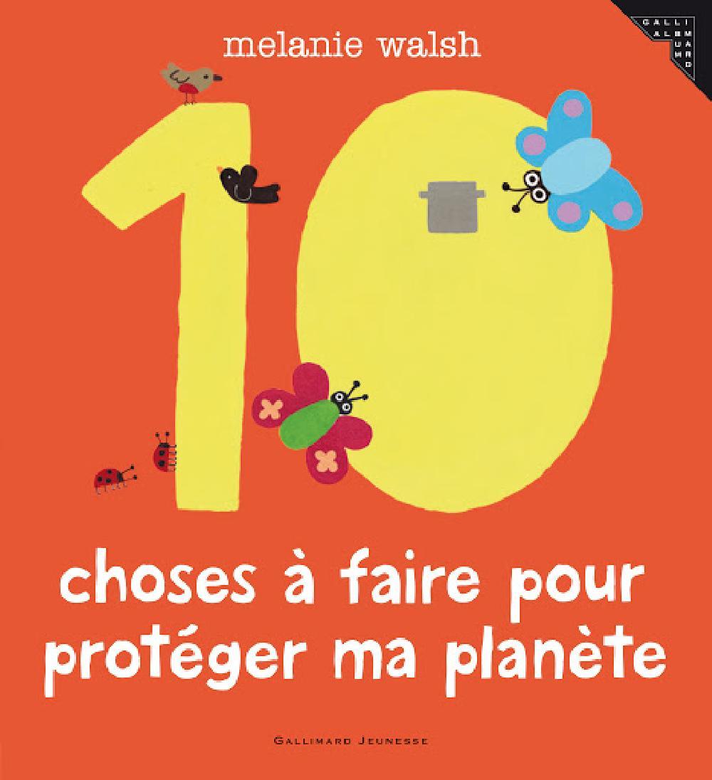 10 Choses à faire pour protéger ma planète
