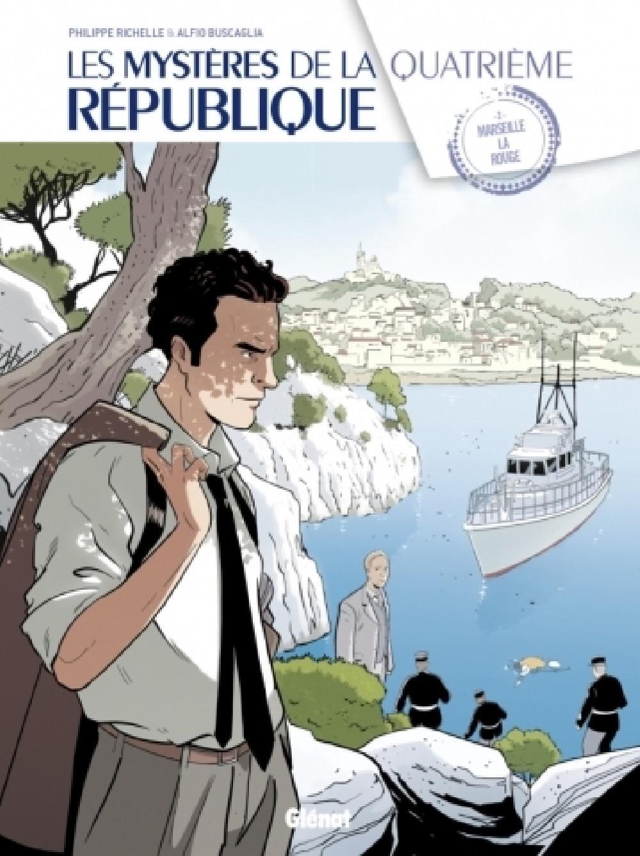 Les mystères de la Quatrième République. Tome 2 - Album Marseille la rouge