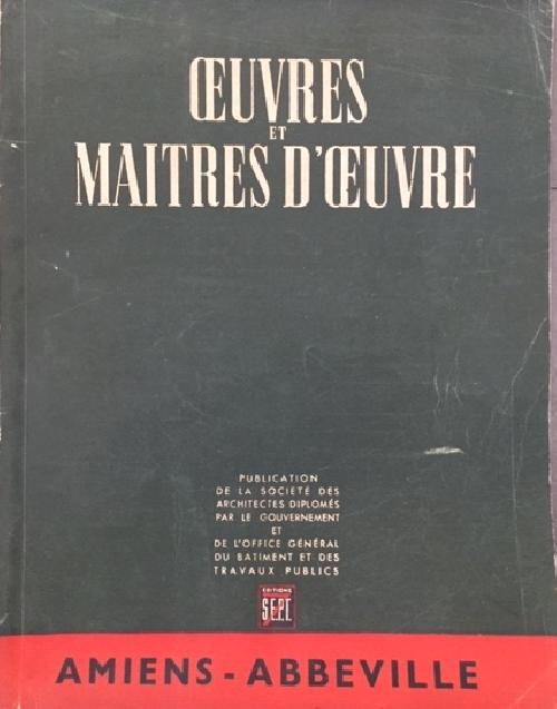 Oeuvres et Maitres d'oeuvre - Amiens Abbeville
