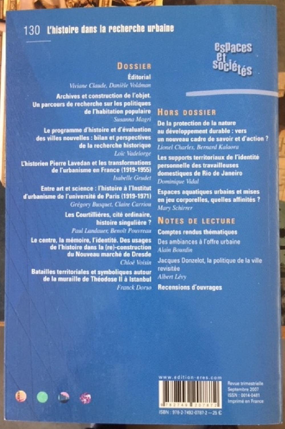 Espaces et sociétés N° 130. L'Histoire dans la recherche urbaine