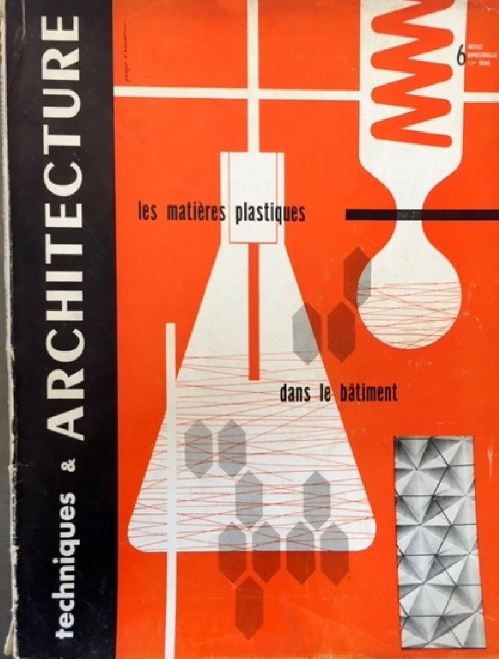 Techniques & Architecture n°6 - Les matières plastiques dans le bâtiment