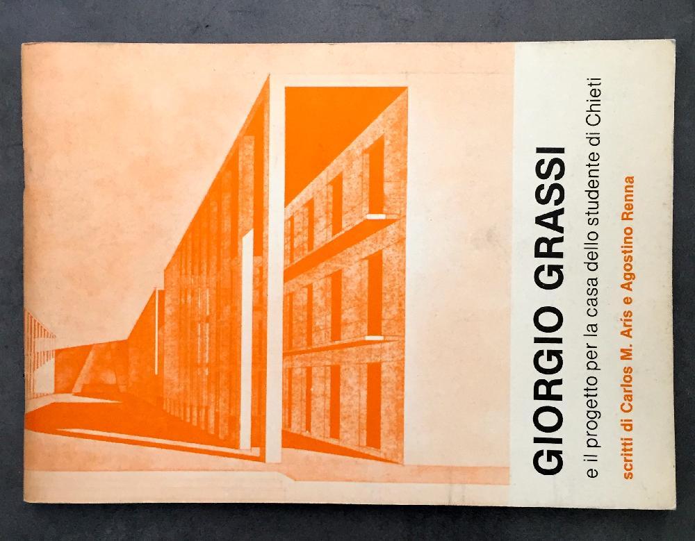 GIORGIO GRASSI e il progetto per la casa dello studente di Chieti