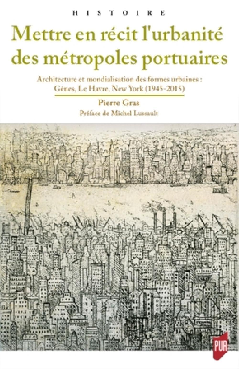 Mettre en récit l'urbanité des métropoles portuaires