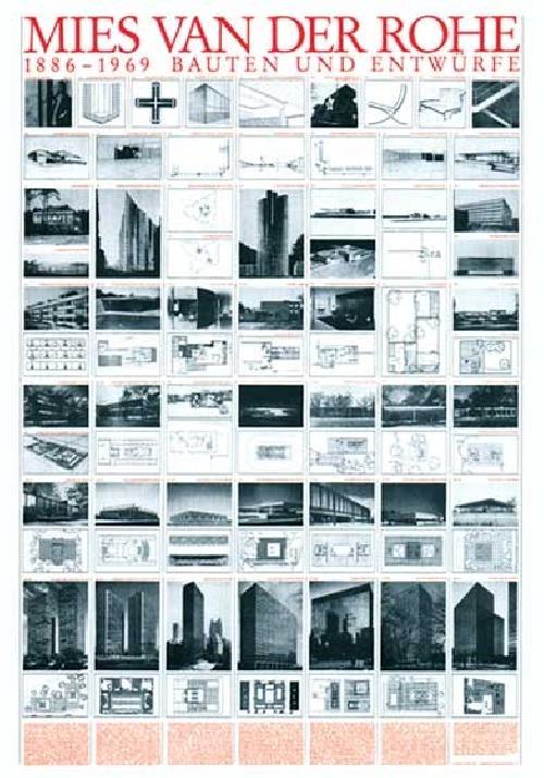 Mies van der Rohe 1886-1969 Bauten und Entwürfe (Affiche)
