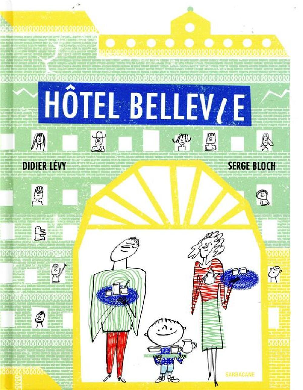 Hôtel Bellevie