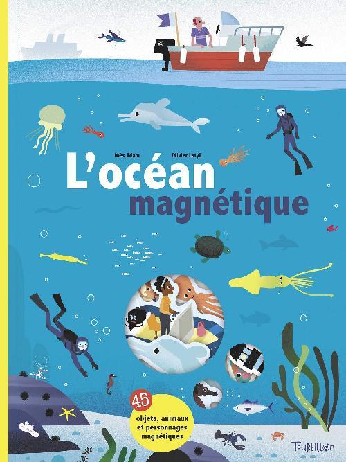 L'océan magnétique