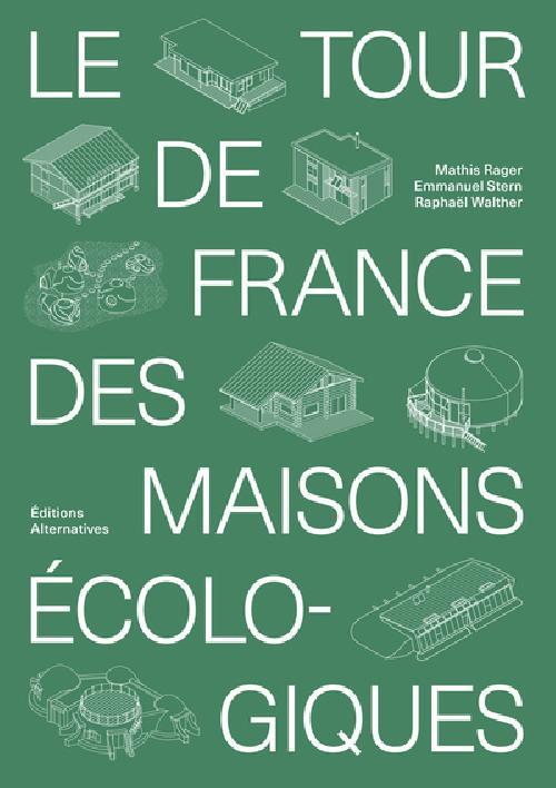 Le tour de France des maisons écologiques