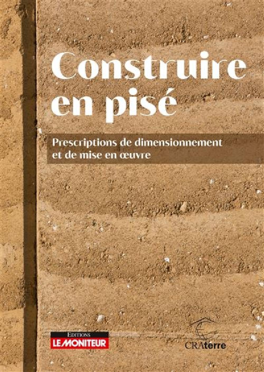 Règles professionnelles de construction en pisé - Règles CPi 2020
