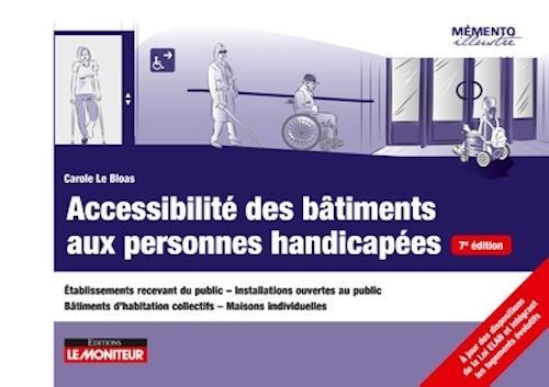 Accessibilité des bâtiments aux personnes handicapées - Etablissements recevant du public - Installa