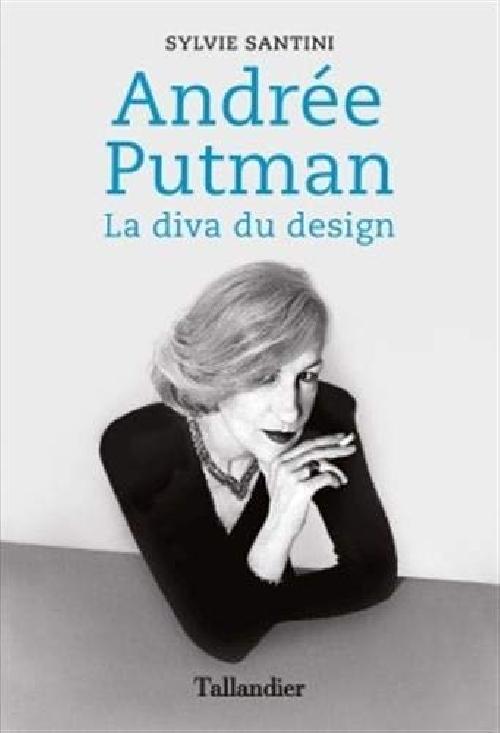Andrée Putman - La diva du design