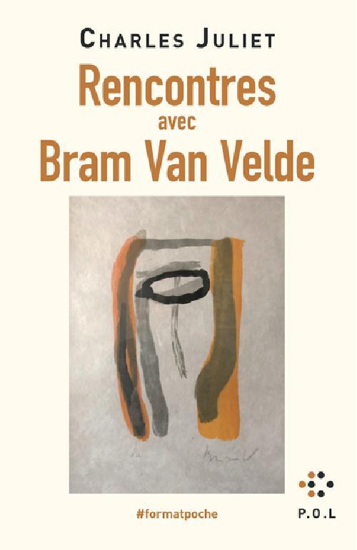 Rencontres avec Bram Van Velde - Édition revue et augmentée