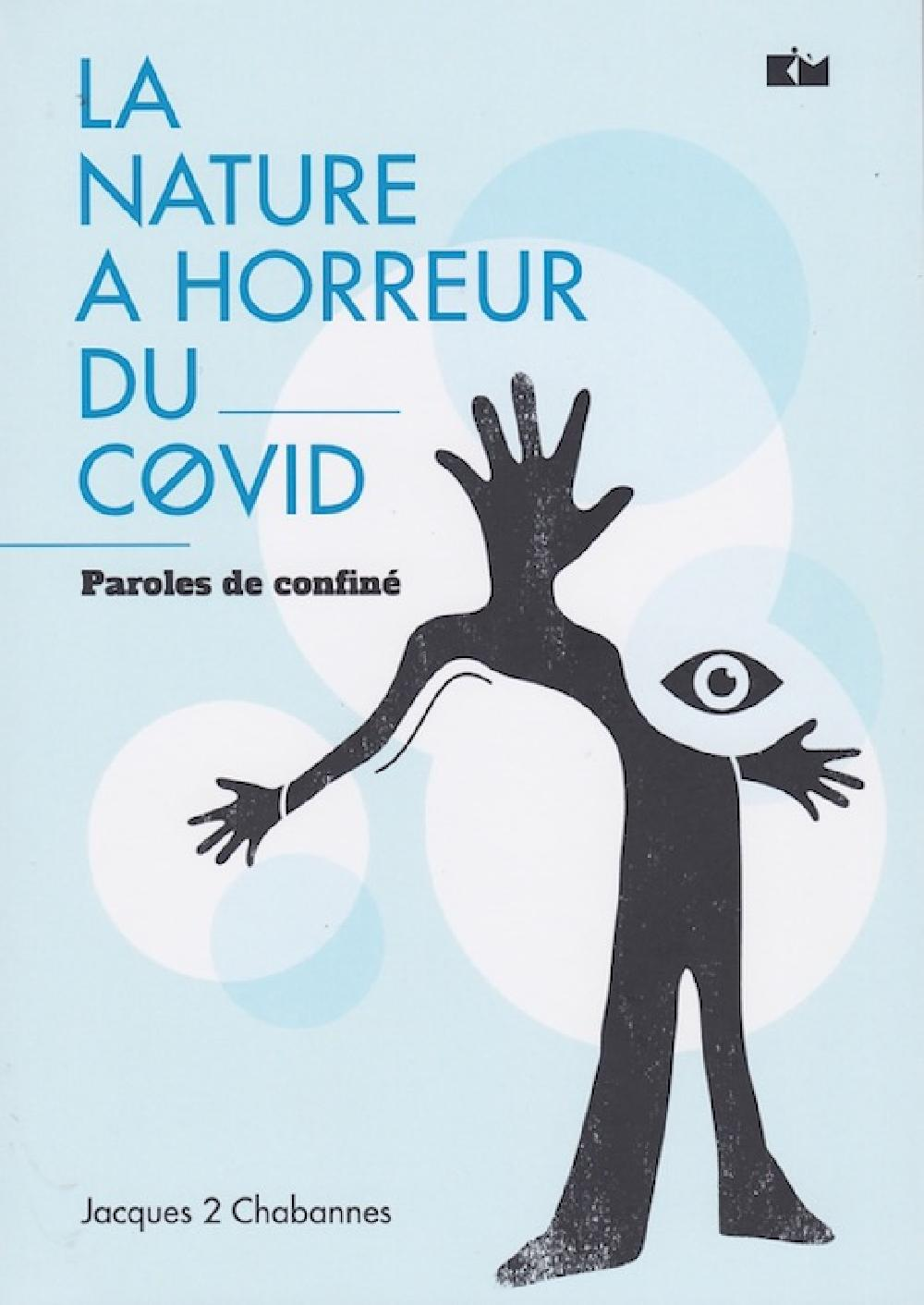 La nature a horreur du Covid   Paroles de confiné