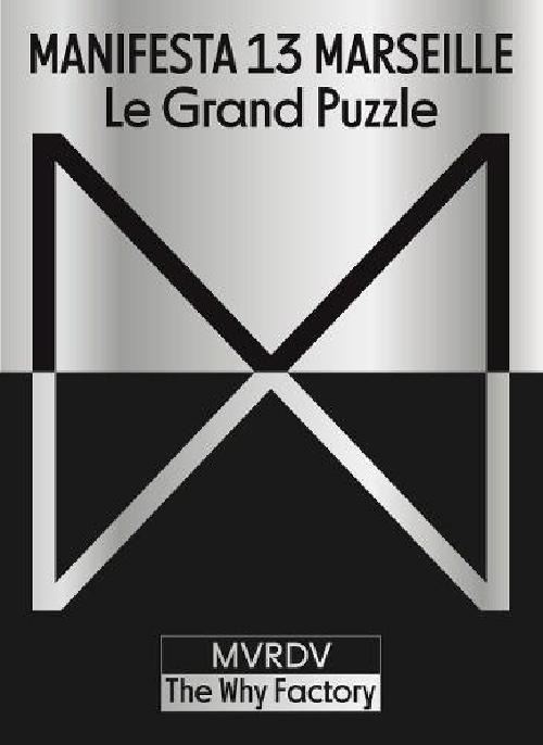Manifesta 13 Marseille - Le grand puzzle