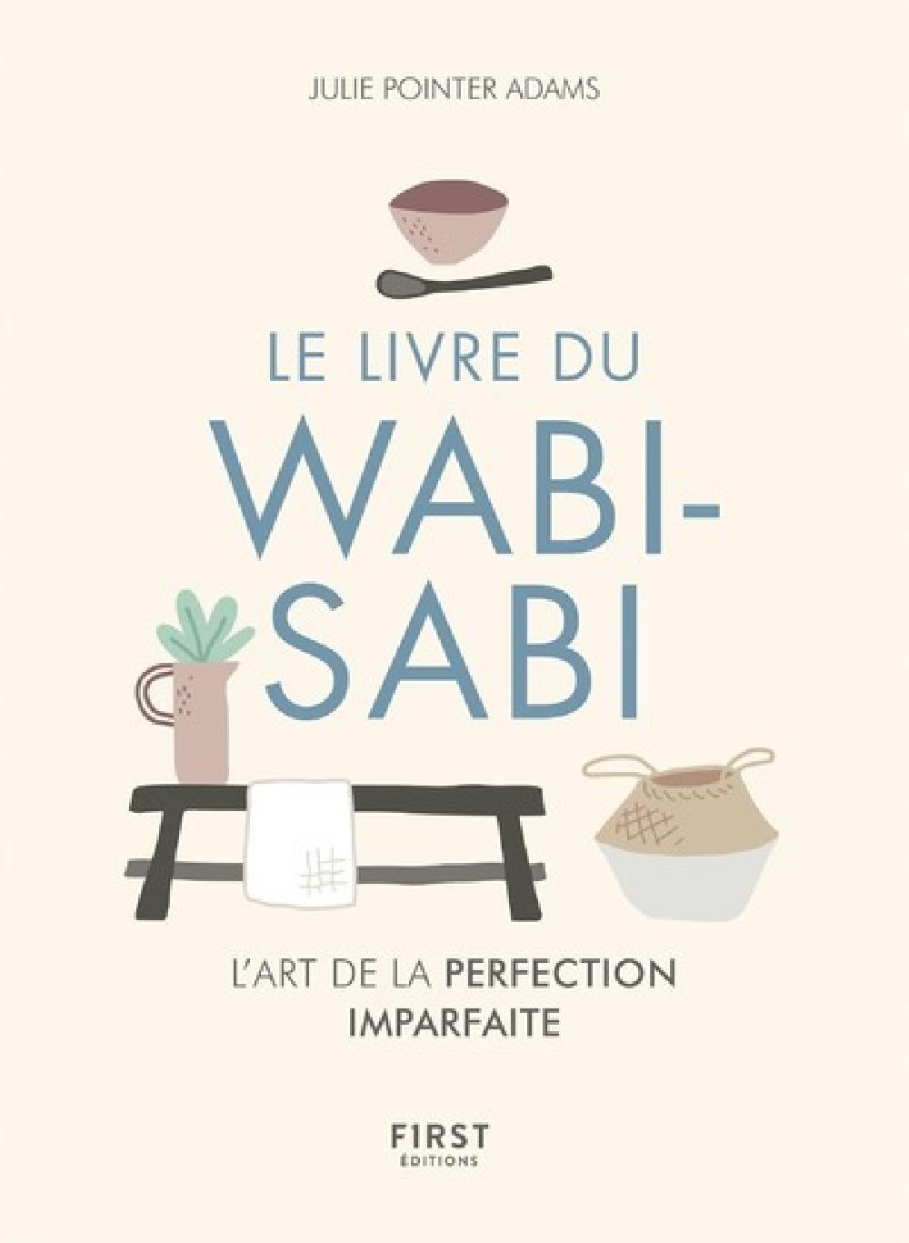 Wabi-sabi - L'art de la perfection imparfaite